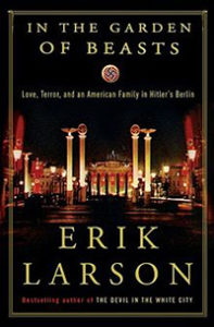 Erik Larson In the Garden of Beasts