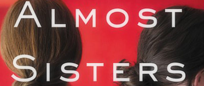 The Almost Sisters – Book Review