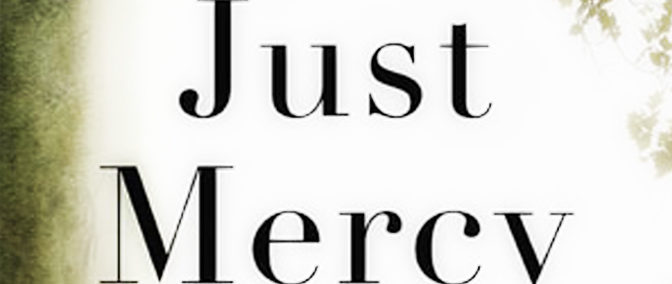 """Just Mercy"" – Book Review"